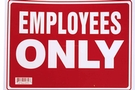 Buy Employess Only Sign (12 inch X 16 inch)