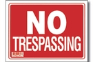Buy No Trespassing Sign (9 inch X 12 inch)
