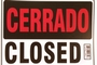 Buy Abierto Sign with Cerrado Sign on Back (12 inch X 16 inch)