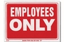 Buy Employess Only Sign (9 inch X 12 inch)